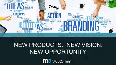 NEW PRODUCTS. NEW VISION. NEW OPPORTUNITY.. EVERY BUSINESS OWNER NEEDS: ONLINE SOLUTION WEB DESIGN SOCIAL MEDIA  GOOGLE MOBILE  CAMPAIGNS GOOD.