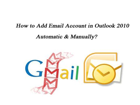 how to configure Gmail account in MS Outlook 2010 account?