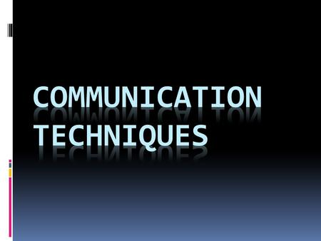 Communication  Communication is defined as the transmission of information between a sender and a receiver using any of the 5 senses.  Communication.