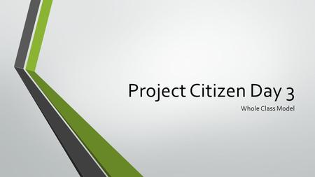 Project Citizen Day 3 Whole Class Model. Stinger 1. The question I was assigned last time was: 2. The answer is: 3. I found it here: 4. I brought my article?