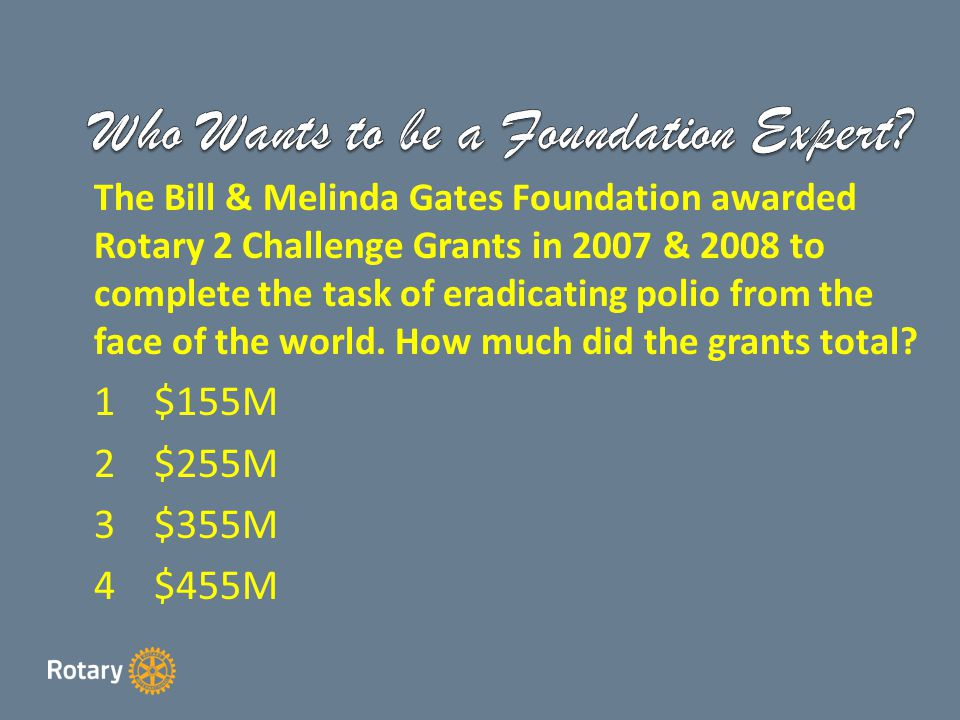 How much did the Foundation ask each club to raise between December 2007 & June 2012 Rotary years to match the Gates Foundation Grant .