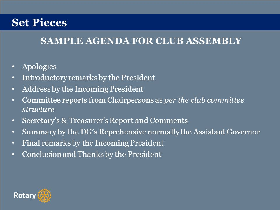 Set Pieces OTHER CLUB MEETINGS Presidential Handover Special General Meeting Special Event Meetings Induction of a New Member(s)
