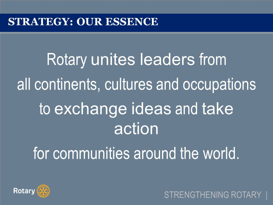 STRATEGY: BRINGS OUR VALUES TO LIFE DiversityWe connect diverse perspectives.