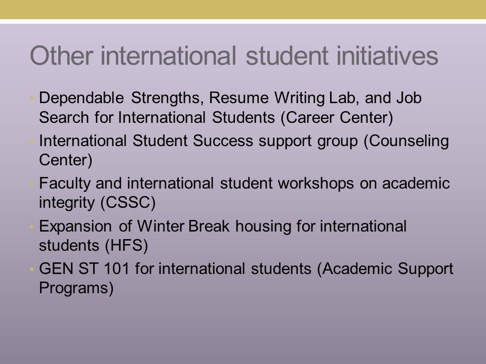 Other faculty/ staff groups focused on international student issues Offices of International Education (OIE) Dr.