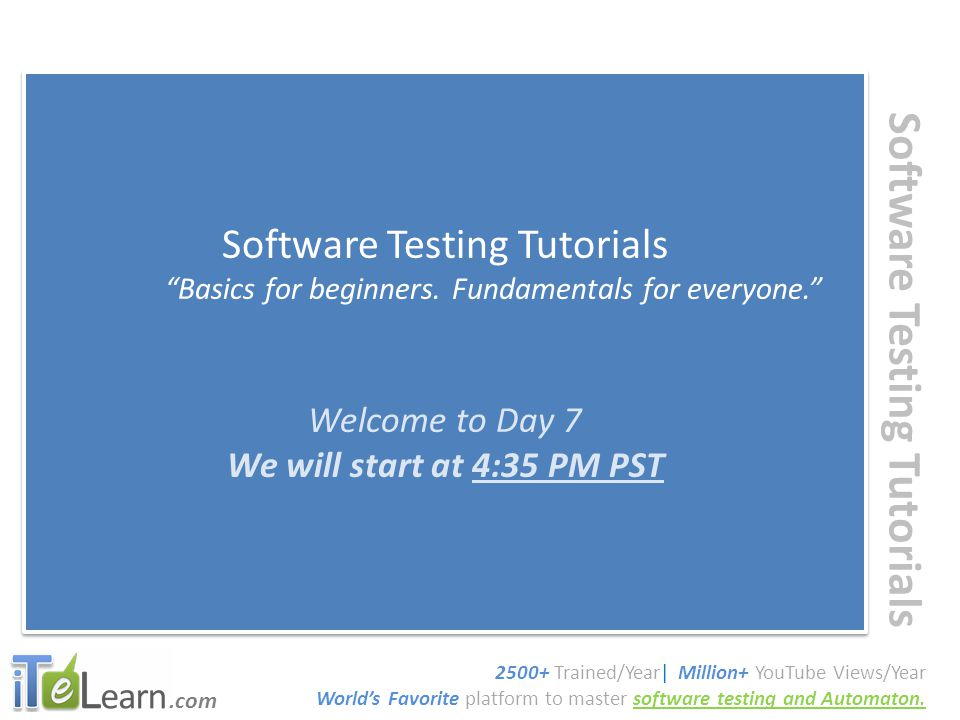 .com Software Testing Tutorials What are we going to do today.