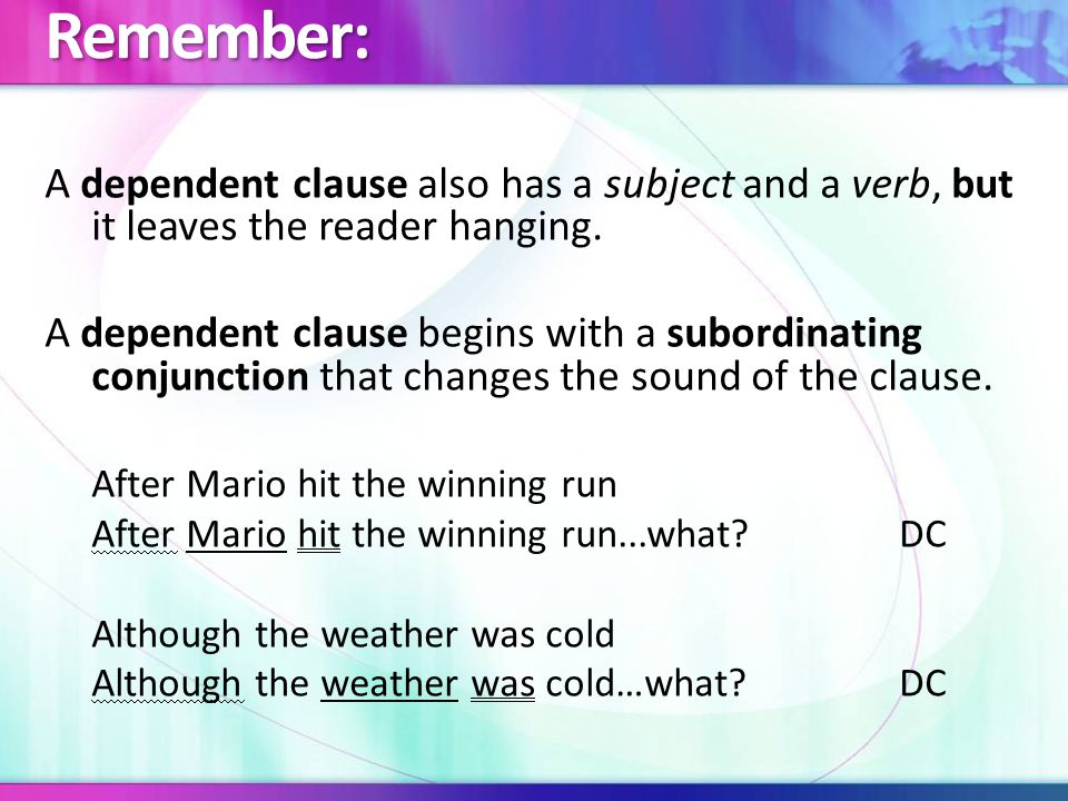 Remember: A phrase is any group of words that does not have a subject and a verb.