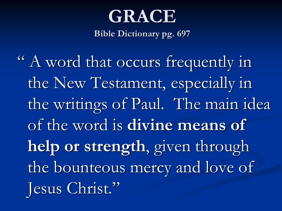 It is through the grace of the Lord Jesus, made possible by his atoning sacrifice, that mankind will be raised in immortality, every person receiving his body from the grave in a condition of everlasting life. GRACE Bible Dictionary pg.