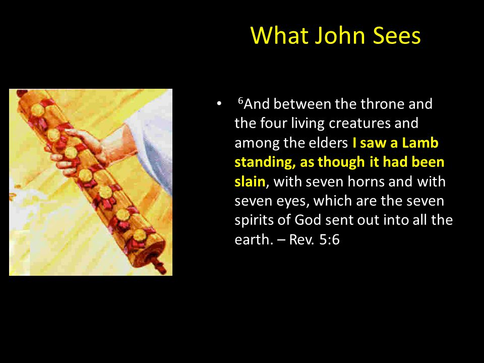 What John Sees 9 And they sang a new song, saying, Worthy are you to take the scroll and to open its seals, for you were slain, and by your blood you ransomed people for God from every tribe and language and people and nation, 10 and you have made them a kingdom and priests to our God, and they shall reign on the earth. – Rev.