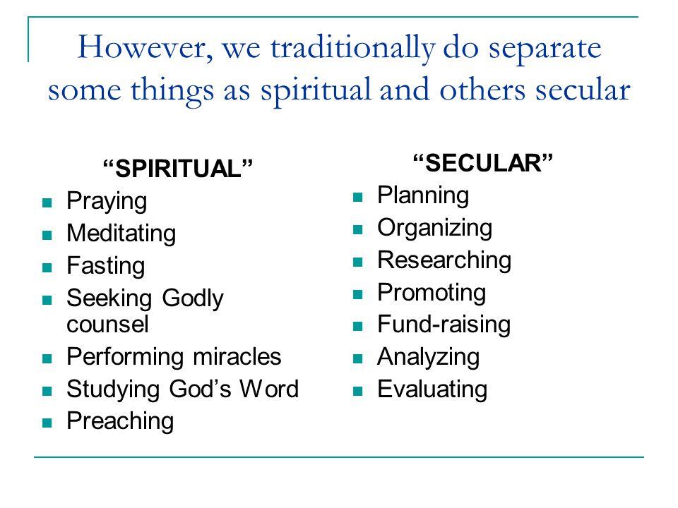 But did Jesus separate between Spiritual and Secular .