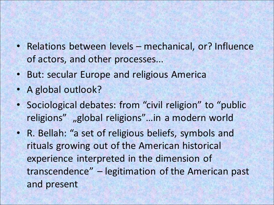 A common set of principles, a common religious basis for moral order.