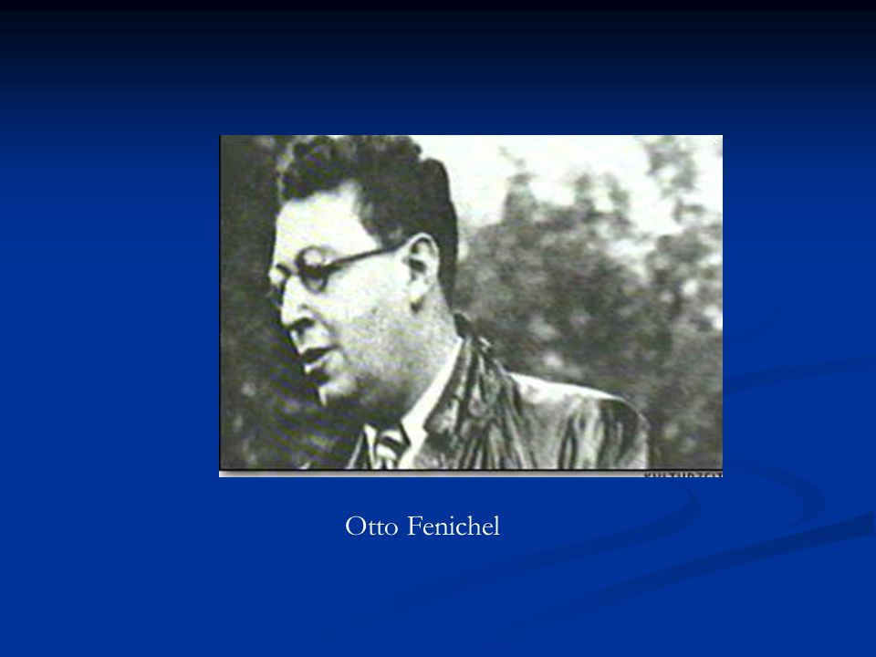 We recognize in Freud's psychoanalytic germ the dialectical materialist psychology of the future and therefore we desperately need to extend this knowledge. Otto Fenichel
