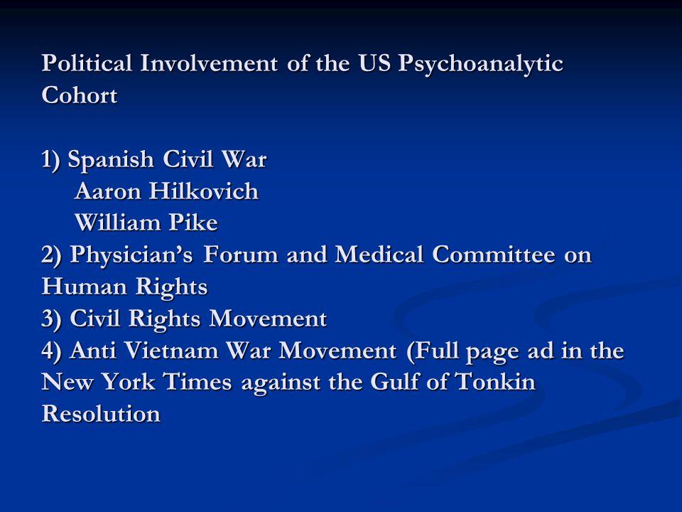 Impact of far left American psyshoanalysts I Organizational Politics New York Psychoanalytic Institute American Psychoanalytic Association 2 Clinical Practice 3 Psychoanalytic Theory