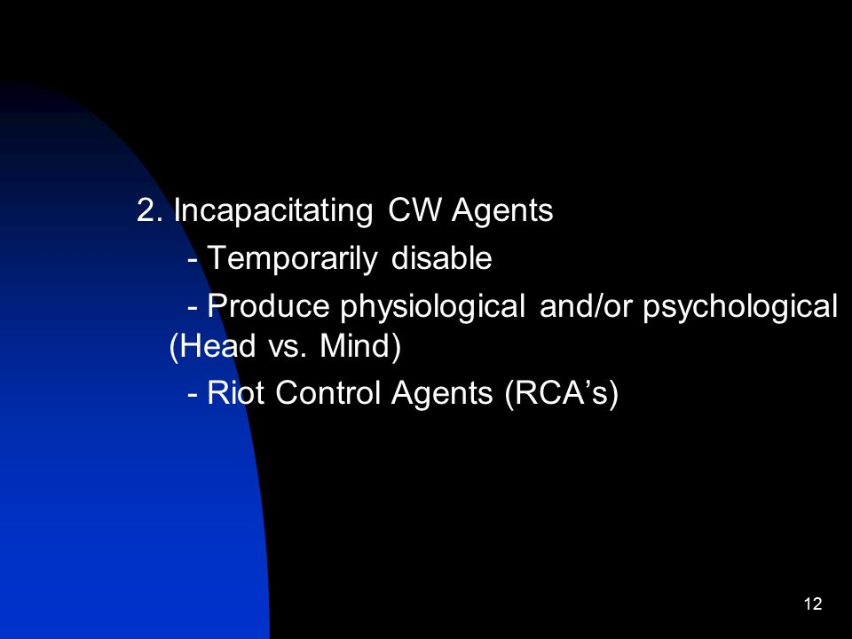 13 EFFECTS Nerve Blister Blood Choking Riot Control Agents