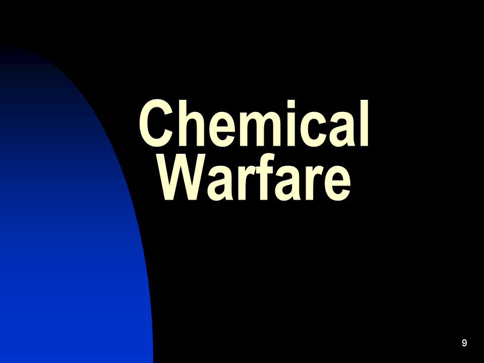 10 Learning Objectives 2 Identify terms used with Chemical Warfare (CW) Identify types of CW Identify the of effects of CW agents Identify Self-Aid and First-Aid methods for countering nerve, blister, and choking agents