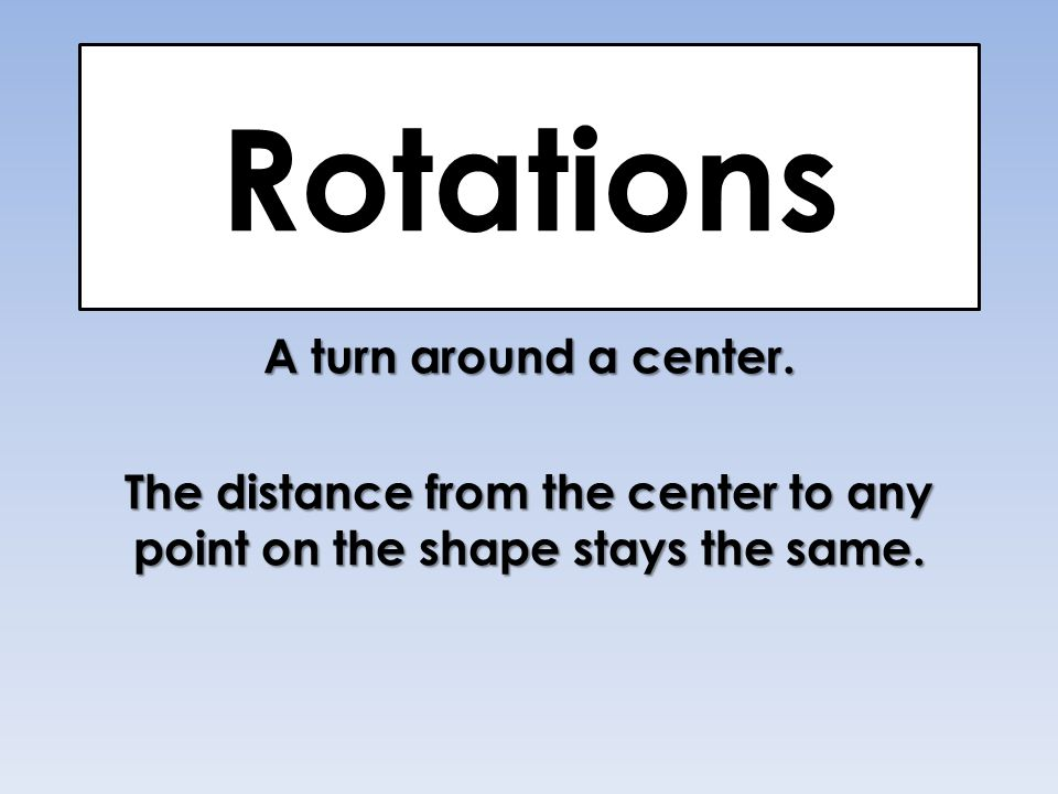 Clockwise Rotations  degrees & direction