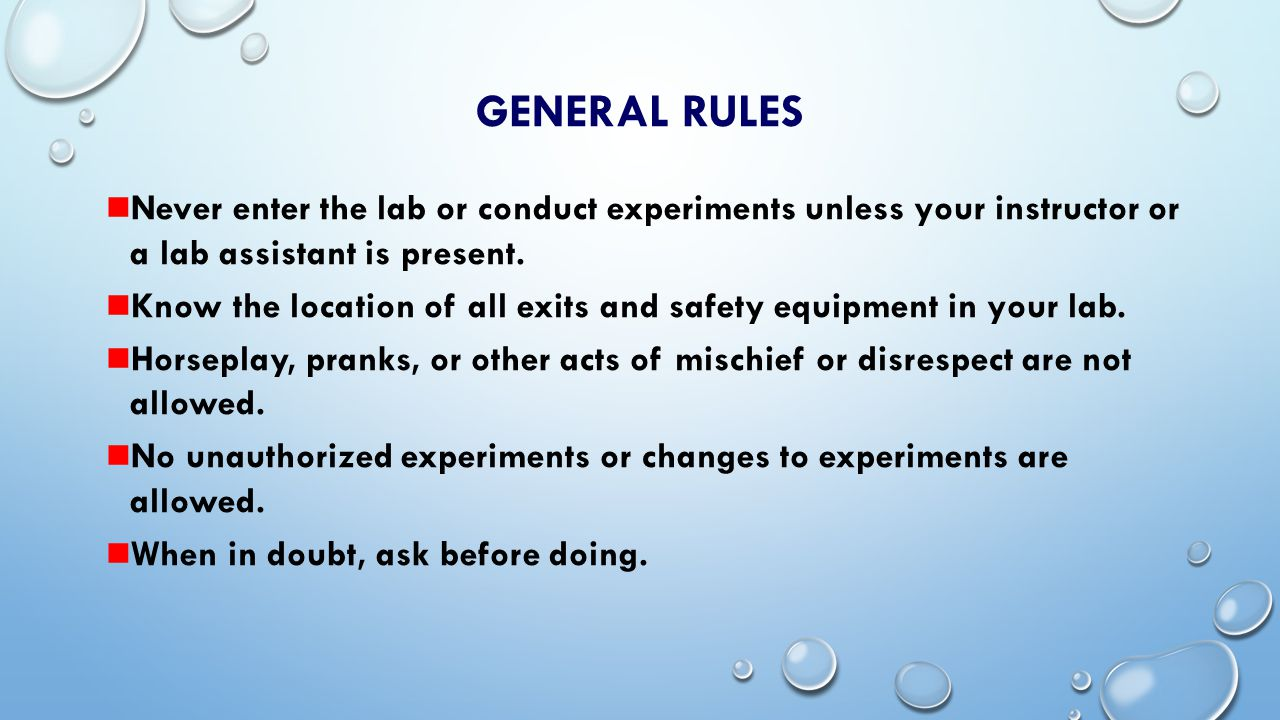 GENERAL RULES Only your lab notebook, calculator, and pencil are allowed at the lab bench.