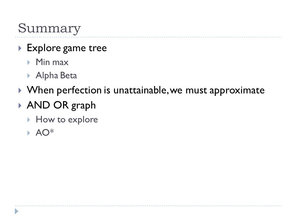 References  D.E. Knuth and R. W. Moore. An analysis of alpha-beta pruning.