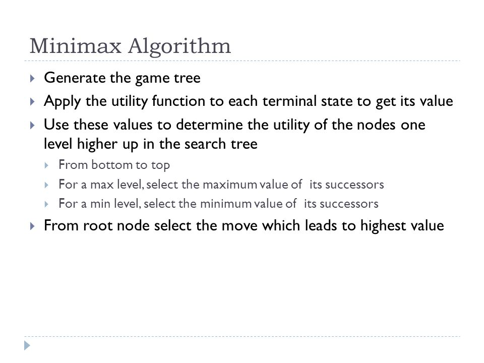 Game tree for Tic-Tac-Toe Courtesy : Artificial Intelligence and Soft Computing.