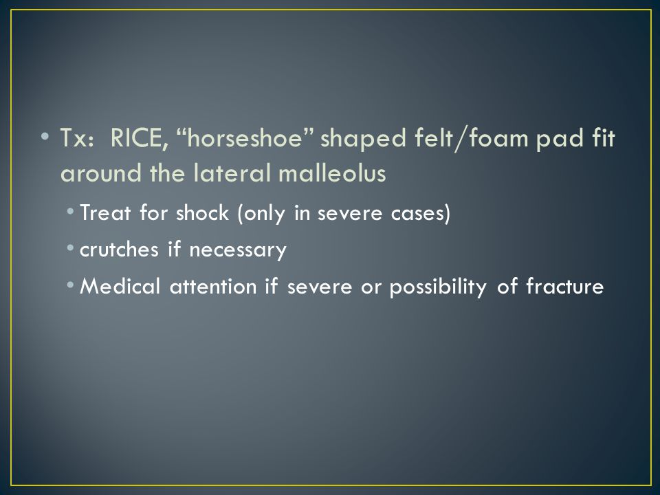 Avulsion fracture of lateral malleolus Avulsion fracture of base of 5 th metatarsal Push-off fracture of medial malleolus