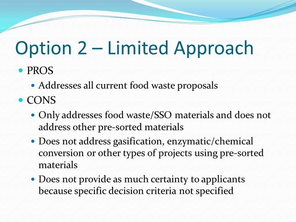 Option 3 – Expand Site Assignment Exemptions Go beyond current limitations in definitions of composting and recycling Expand current exemptions for recycling and composting Enhance public notice process
