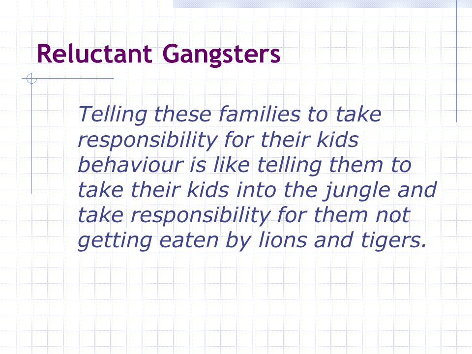The Impact of Gangs: Neighbourhoods For five or six years a group of 16 to 18 years olds was terrorising John Walsh and Fredwig Towers.