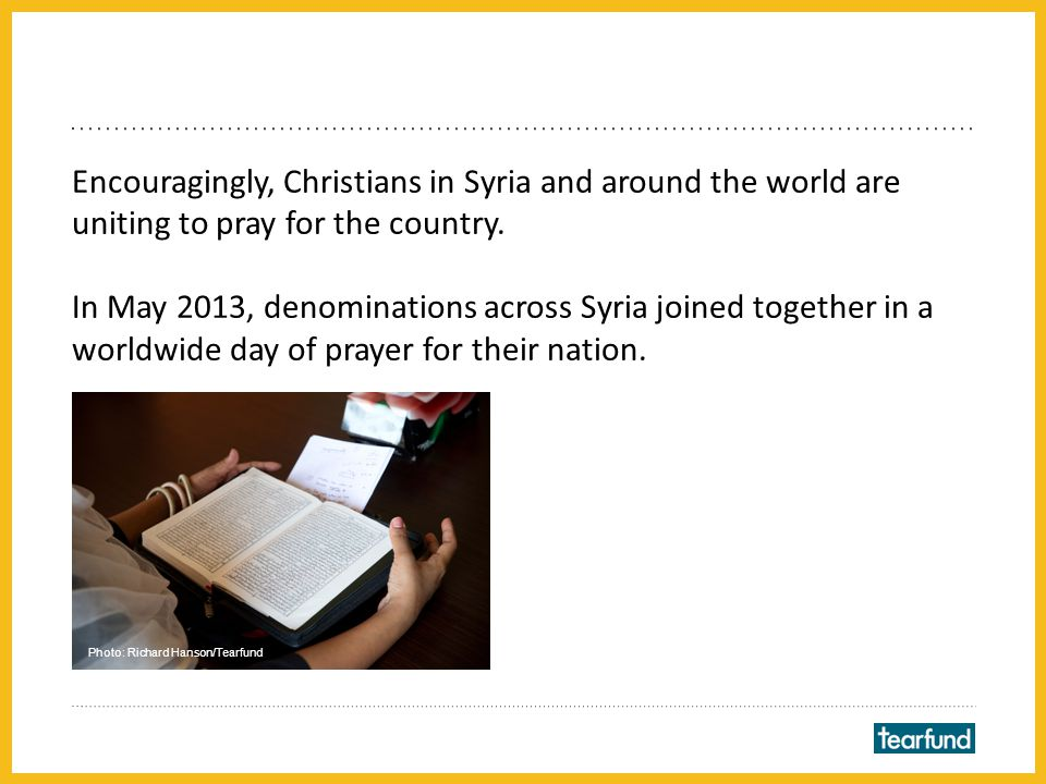 A Syrian pastor told us, 'We need to pray that God will stop the bloodshed and the war.