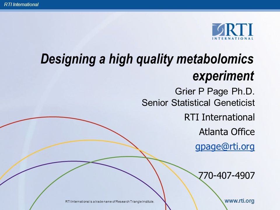 RTI International Metabolomics is Powerful and Central