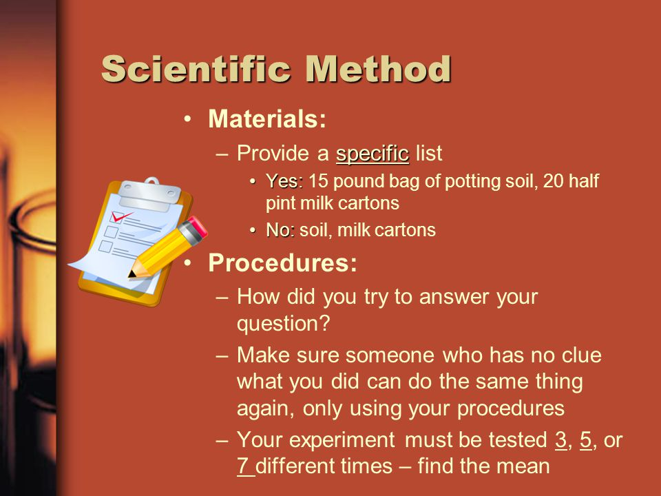 Scientific Method Graph –Labeled and has a key.Use the mean when graphing results.