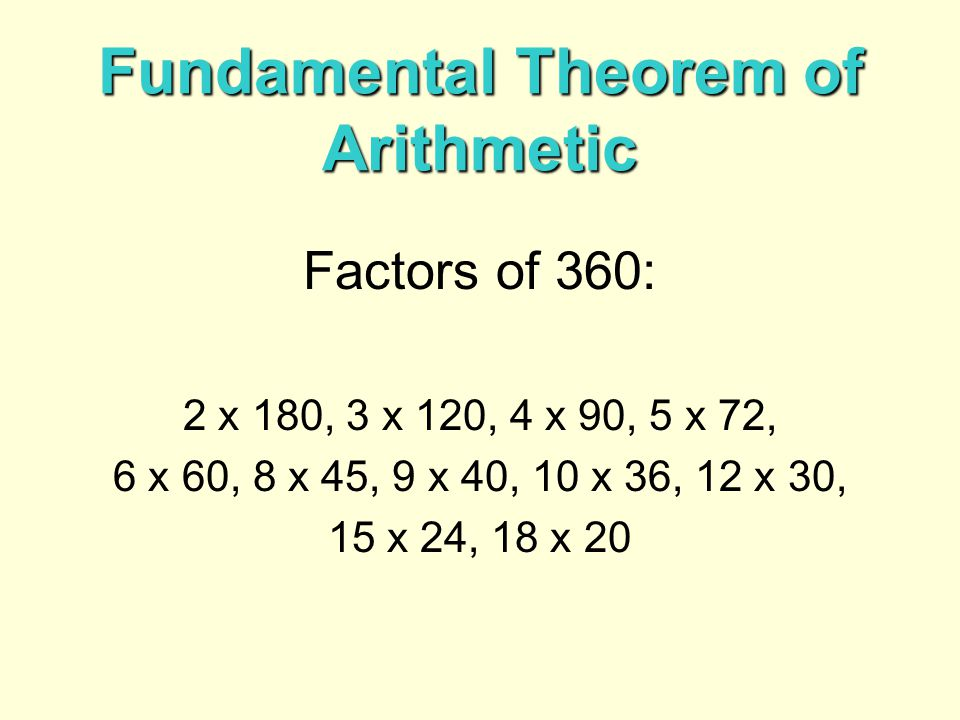 You can use exponents to write prime factorizations.