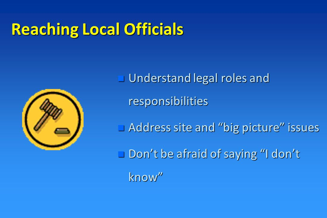 n Use local data and information n Use humor…they need every bit they can get.