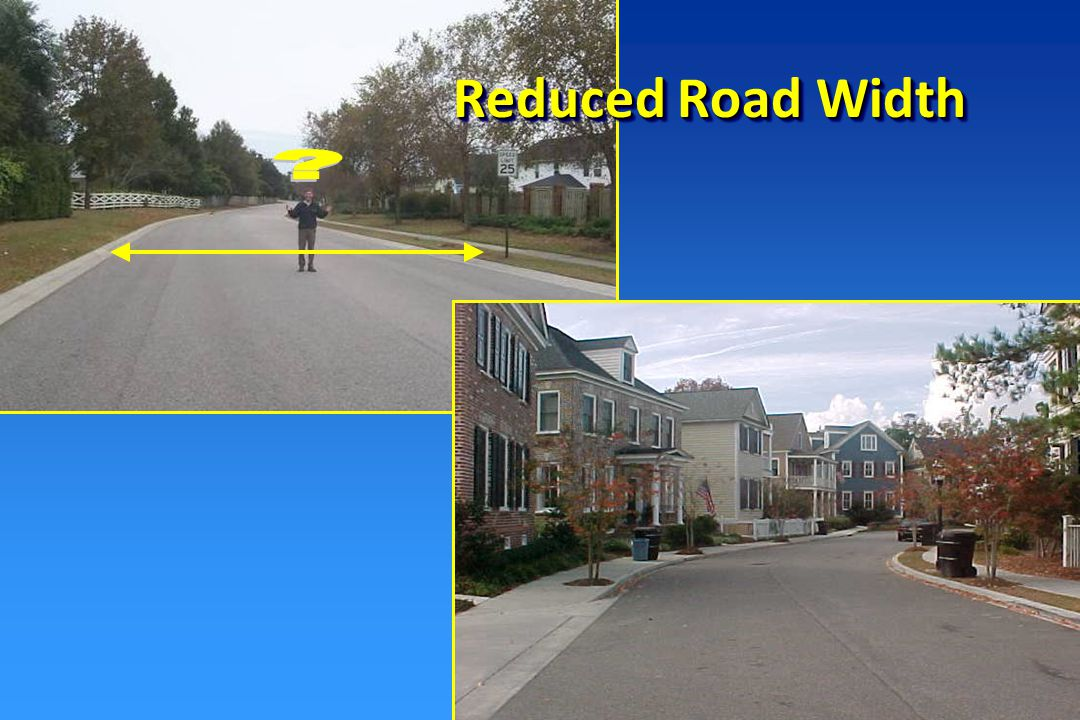 Examples of Reduced Road Width