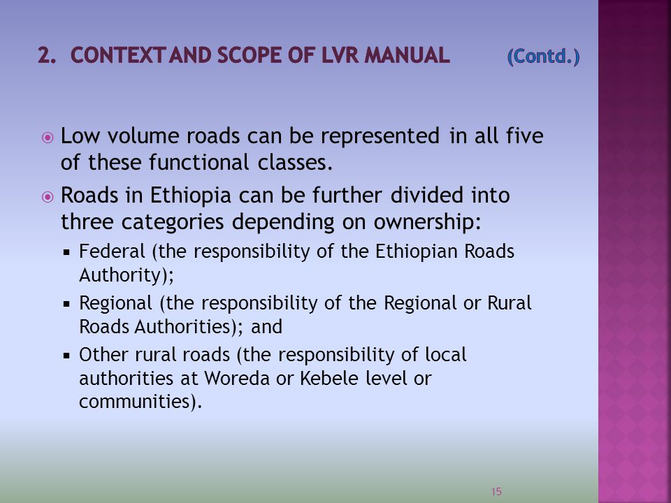  Classification of roads in Ethiopia based on geometric standards and level of service 16