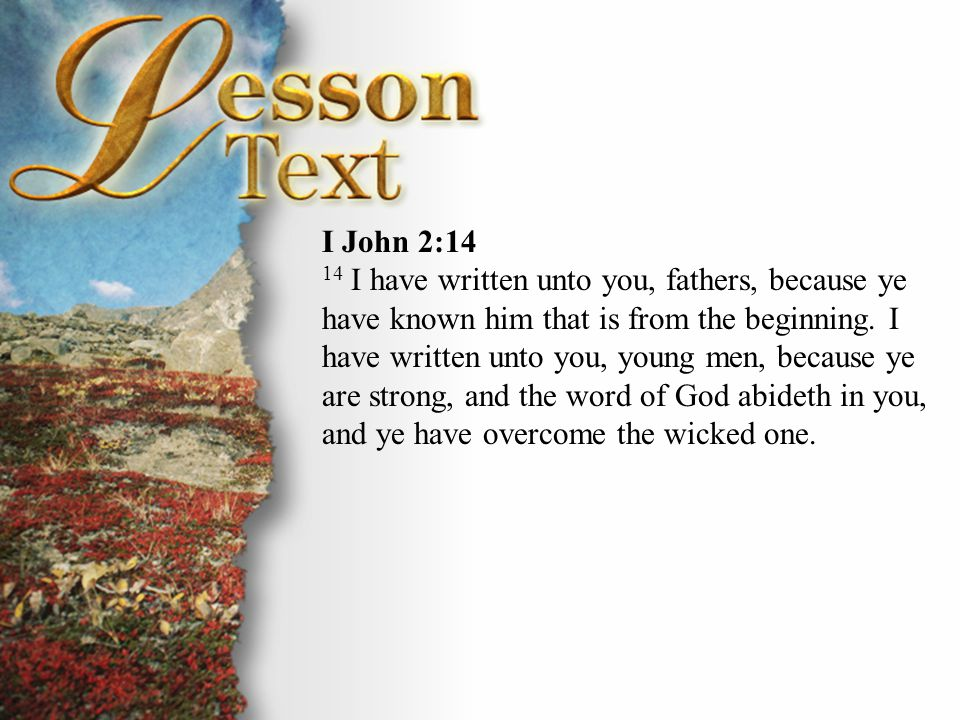 I John 5:13 13 These things have I written unto you that believe on the name of the Son of God; that ye may know that ye have eternal life, and that ye may believe on the name of the Son of God.