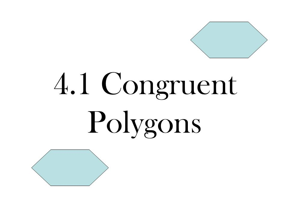 Naming & Comparing Polygons ♥List vertices in order, either clockwise or counterclockwise.