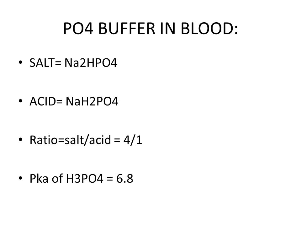 PROTEIN BUFFER IN BLOOD: SALT=Na-Proteinate ACID=Acid Protein or H-Protein