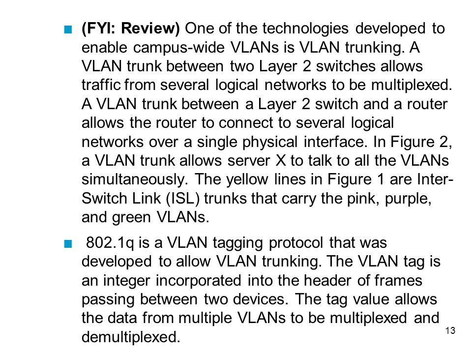 14 Traditional Campus-Wide VLAN Design