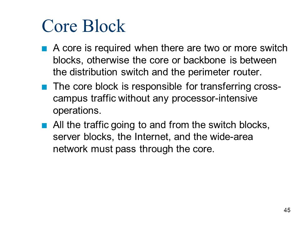 46 Core Block Core Switches: Catalyst 6500 Core Block