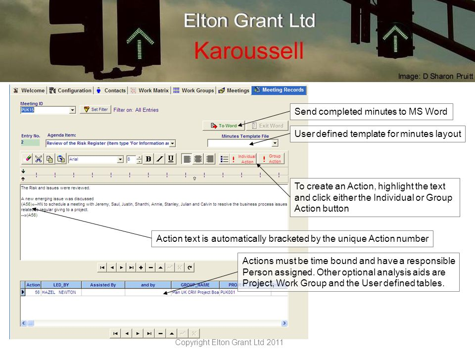 Copyright Elton Grant Ltd 2011 View and update status of any action.