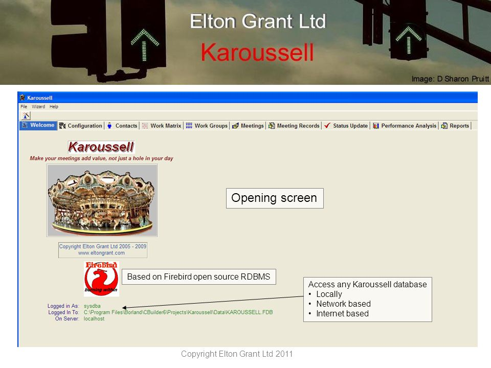 Copyright Elton Grant Ltd 2011 Use the Wizard to guide you through The process.