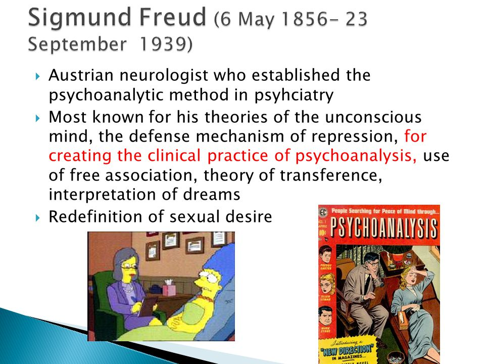  Born in the Czech Republic to a Jewish family as Sigismund Schlomo Freud  The firstborn of eight children  1857- family moved to Vienna  1865- entered the Leopoldstädter Kommunal – Realgymnasium  1873- graduated  After planning to study law, enrolled into the Medical School at the University of Vienna  1877- changed his first name from Sigismund to Sigmund  1879- completed his one-year obligatory military service  1881- received his M.D.