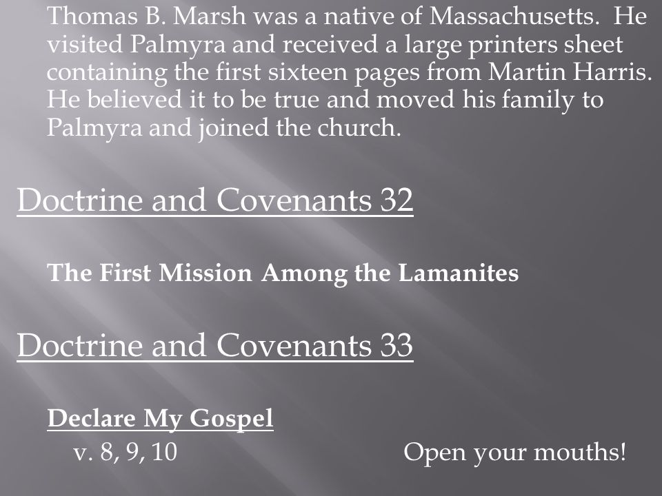 My Servant Parley P.Pratt Doctrine and Covenants 32:1 The calling of Parley P.