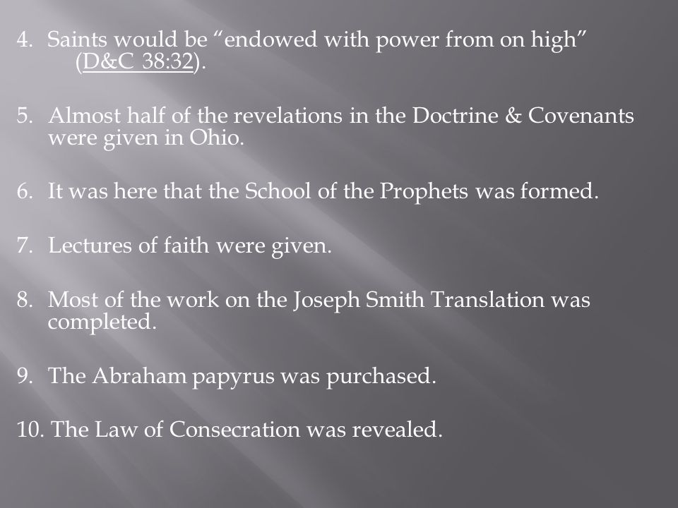 No period in the history of the Church equals the Ohio era for the outpouring of divine knowledge !