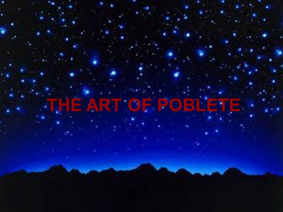THE ART OF POBLETE