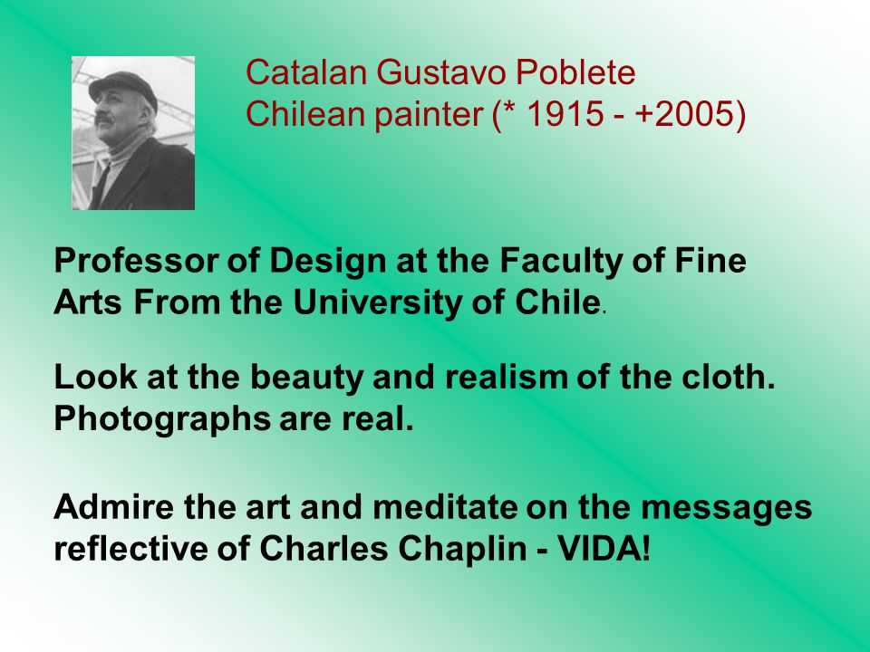 Catalan Gustavo Poblete Chilean painter (* 1915 - +2005) Look at the beauty and realism of the cloth.