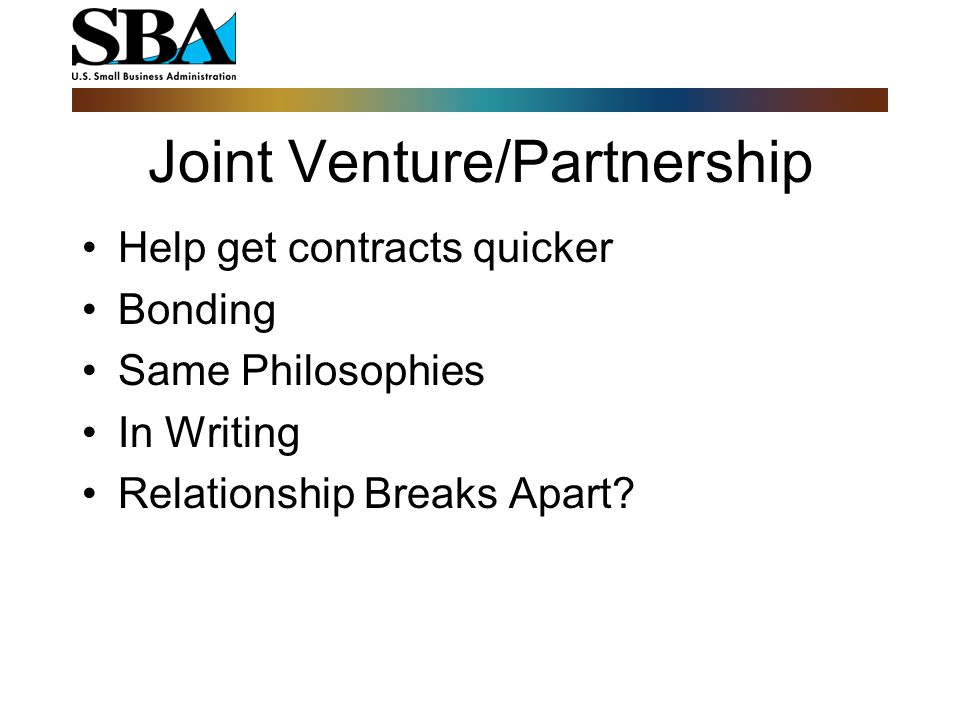 Joint Venture/Partnership Price Financial Strength Personnel Experience Low Turnover Location Responsive
