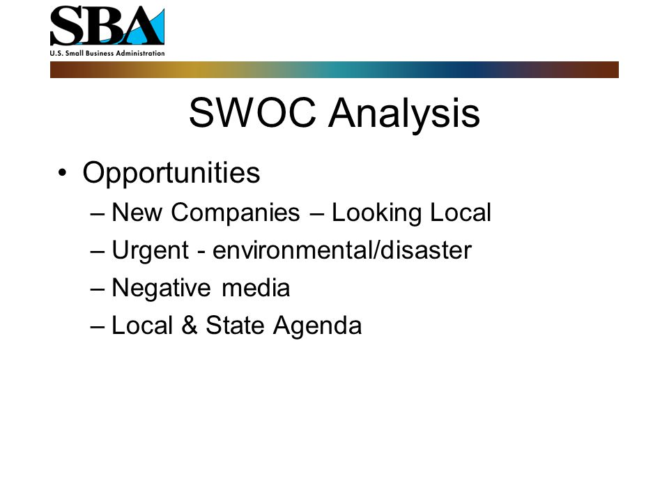 SWOC Analysis Capability means you can do it.