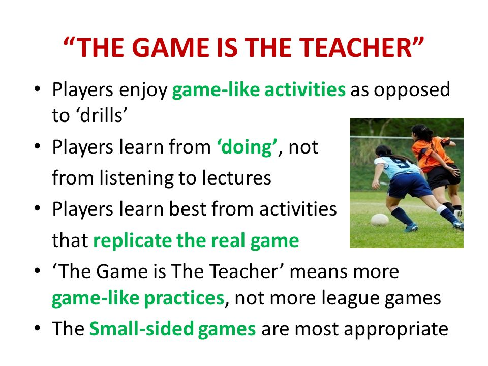 OBJECTIVES OF THE COURSE Understand characteristics of U-10/U-12 Understand their needs and capabilities Able to organize appropriate practice sessions Acquire the tools to evaluate players' skills Learn the key coaching points for basic skills Understand rationale of Small-Sided Soccer Become a comfortable and confident coach