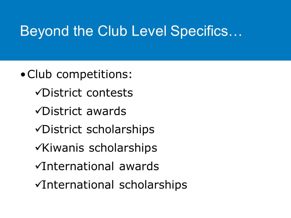 Let students know that Key Club continues… Into college.