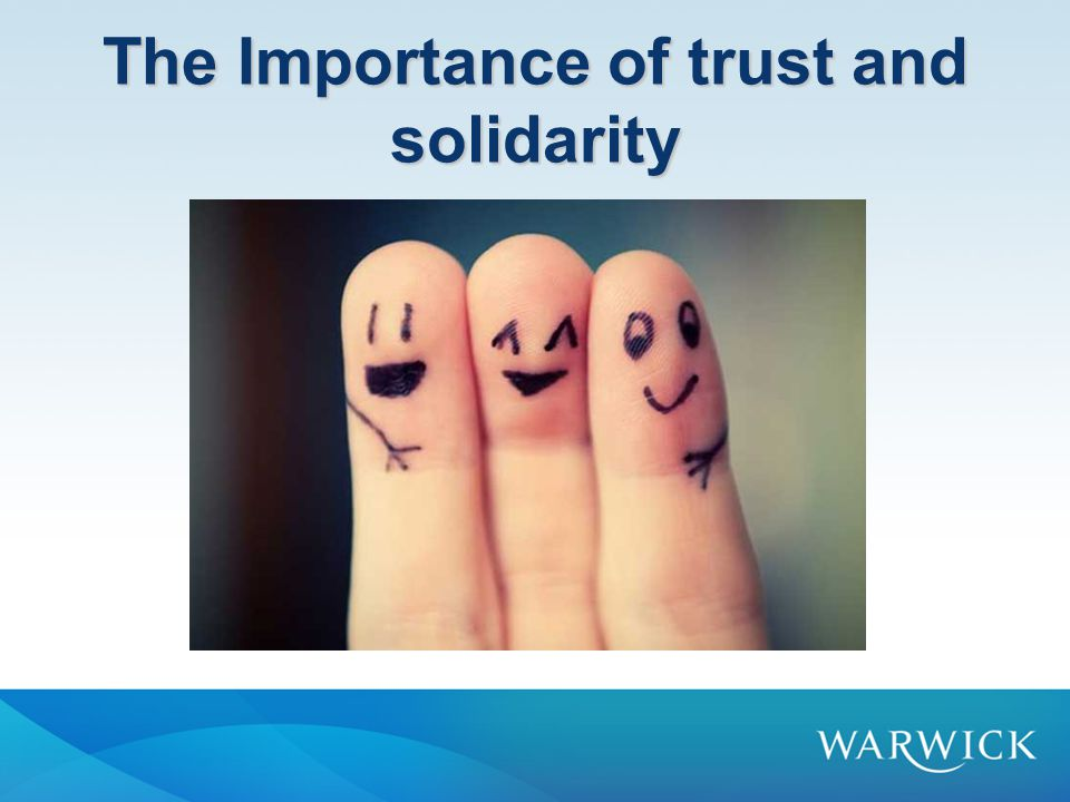 Trust and solidarity Equality, citizenship, democracy, etc.
