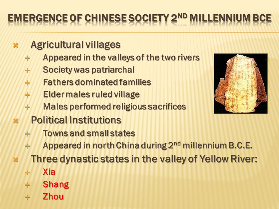  The Yellow River  Water source at high plateau of Tibet  Loess soil carried by the river s water, hence yellow  River was China s Sorrow as it flooded uncontrollably  Loess: rich soil, soft, easy to work  Neolithic societies after 5000 B.C.E.